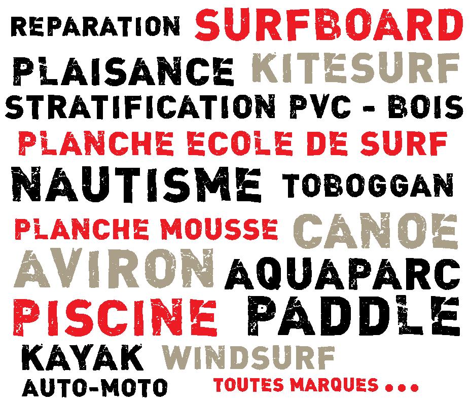 DAVEDOCTORDING effectue tous travaux  de réparation et de stratification sur les planches de surf  (toutes marques) , planches d'école en mousse, windsurf, kite surf, SUP, paddleboard, plaisance, kayak, canoë, aviron, pirogue, pièces auto-moto, conteneurs, stratification PVC et bois, décoration intérieure…Réparation et stratification de piscines, d'aquaparcs et  de toboggans…